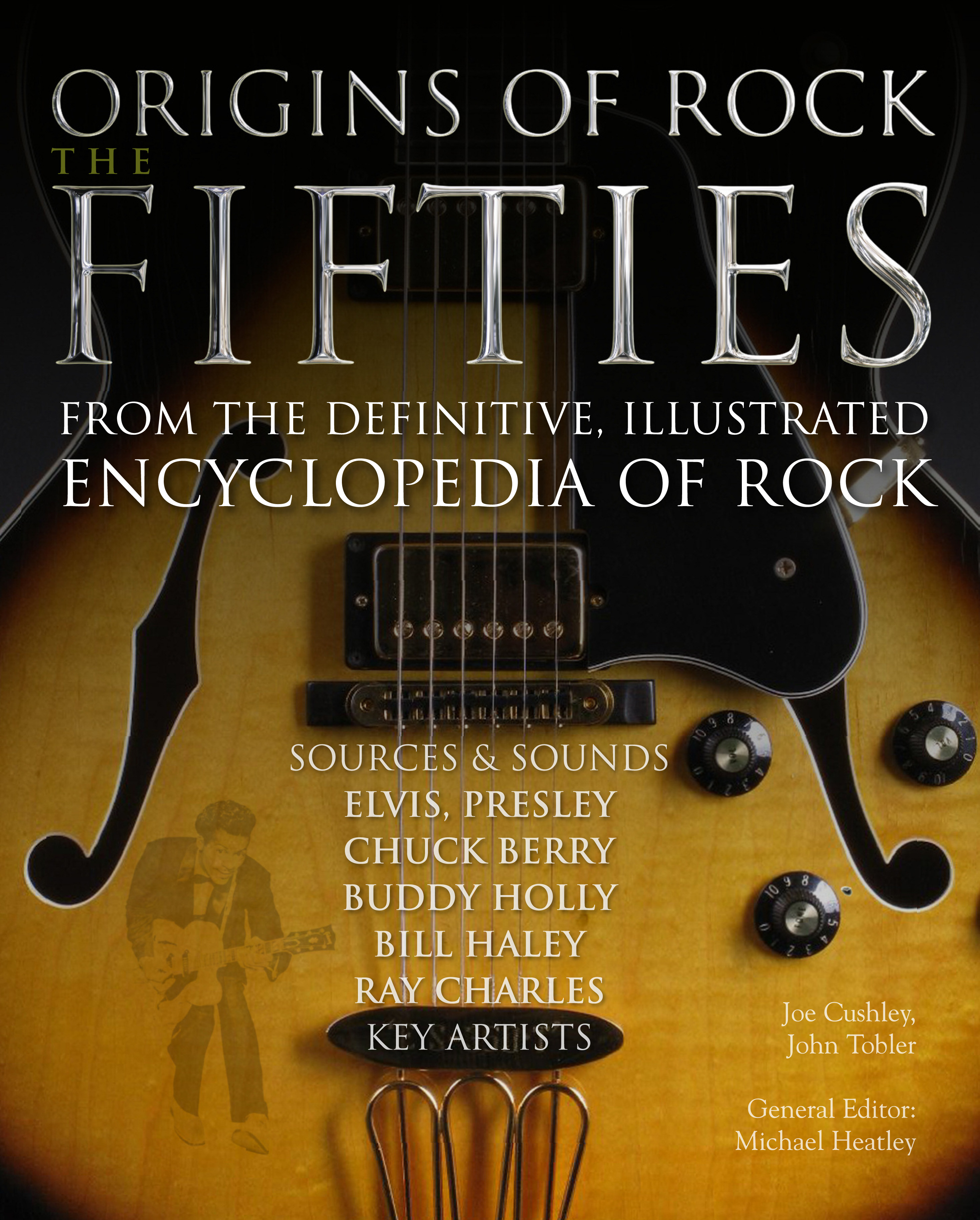 Origins of Rock The Fifties: Classic Rock Bands