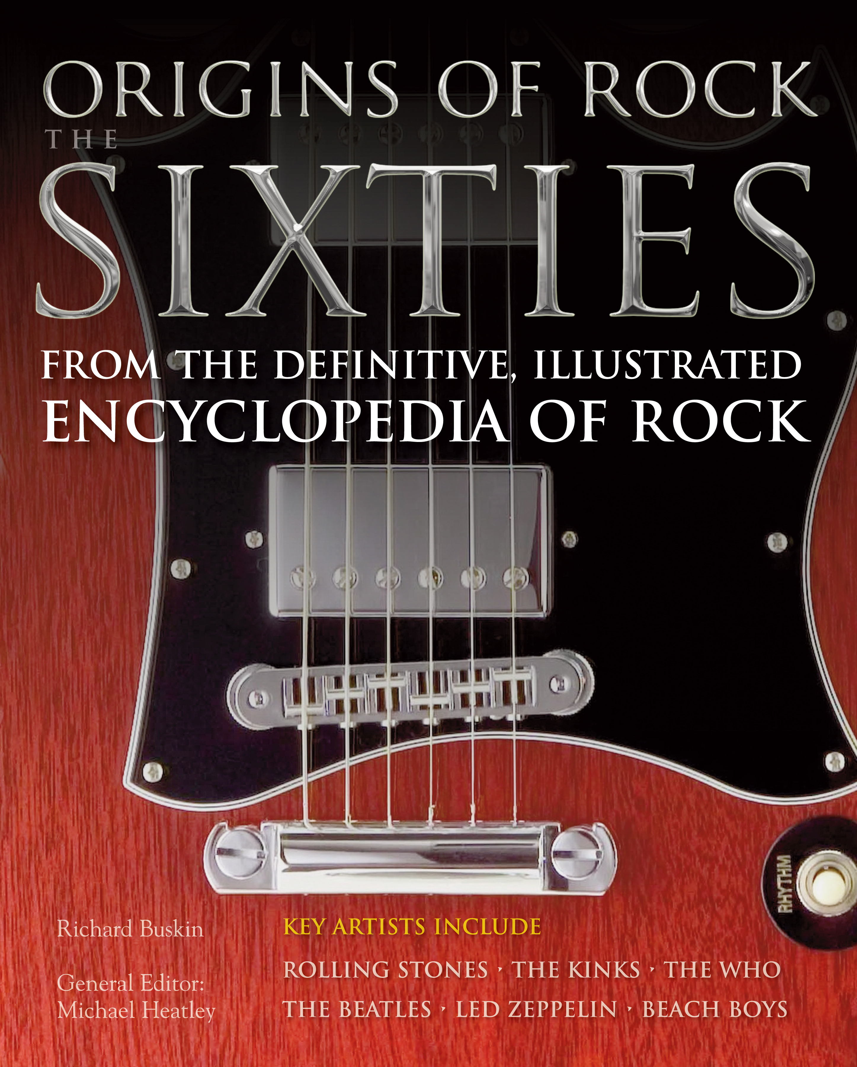 Origins of Rock The Sixties: Classic Rock Bands