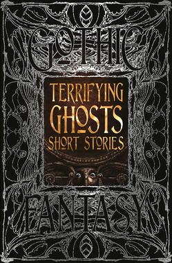 Cover of the Book Terrifying Ghosts