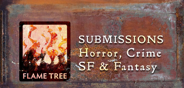 Flame Tree Press  Call for Submissions