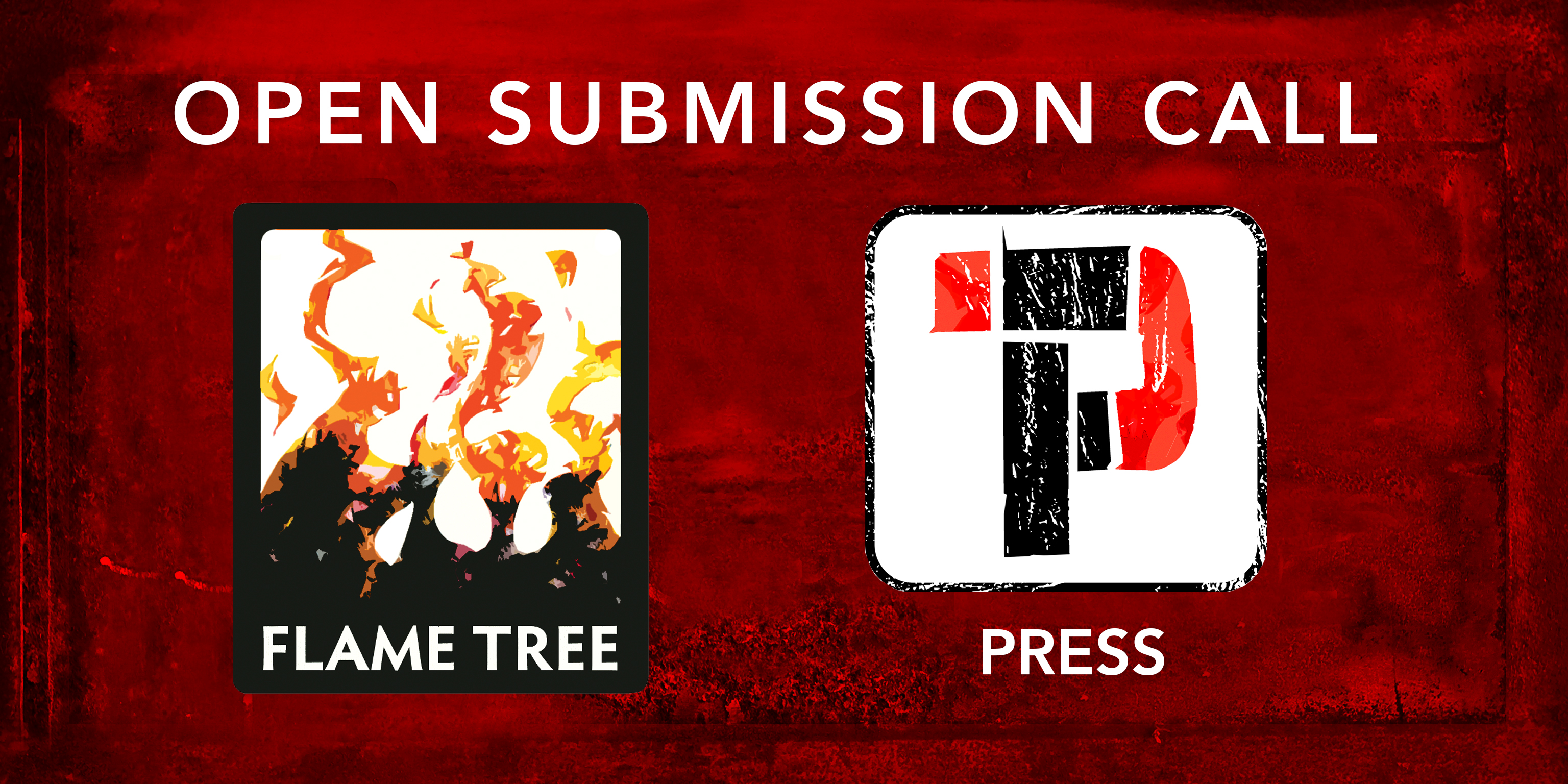 Flame Tree Submissions NEW 2019